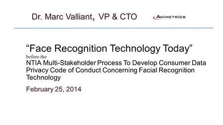Dr. Marc Valliant, VP & CTO