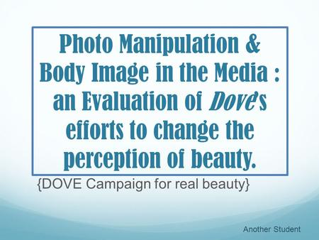 {DOVE Campaign for real beauty}