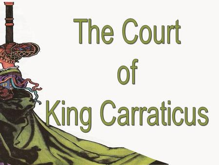 If you want to take a photo of the powder on the noses of the faces of the ladies of the palace of the court of King Carraticus is just passing by. Oh,