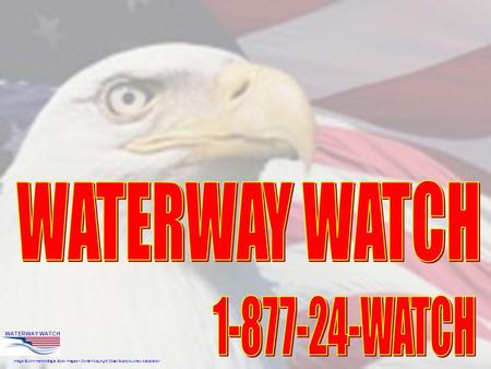 Image ©John Herron/Eagle Stock Images – Content copyright Coast Guard Auxiliary Association WATERWAY WATCH.