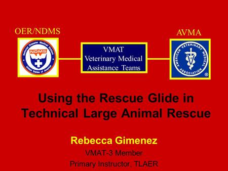 Using the Rescue Glide in Technical Large Animal Rescue