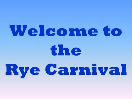 Welcome to the Rye Carnival. Rye Carnival This a fictional layout based on the annual traveling carnival that operates on the Rye foreshore during Christmas.