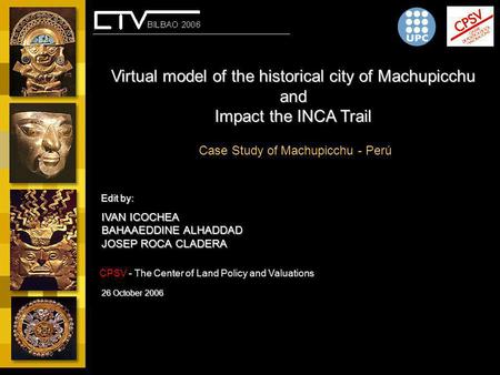 Virtual model of the historical city of Machupicchu and