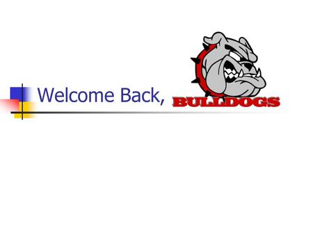 Welcome Back, Bulldogs!. What will we do in our Focus Period? OGT Review of the five content areas: Reading, Writing, Math, Science, and Social Studies.