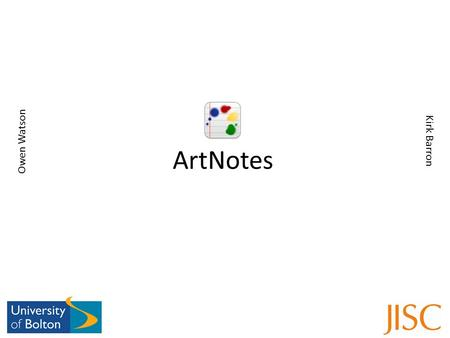 ArtNotes Owen Watson Kirk Barron. This is the Navigation Bar. This a common feature of most iPhone applications This is a notebook and contains images.