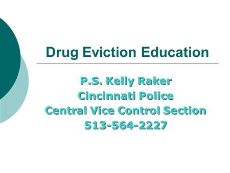 Drug Eviction Education