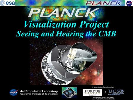 Visualization Project Seeing and Hearing the CMB.