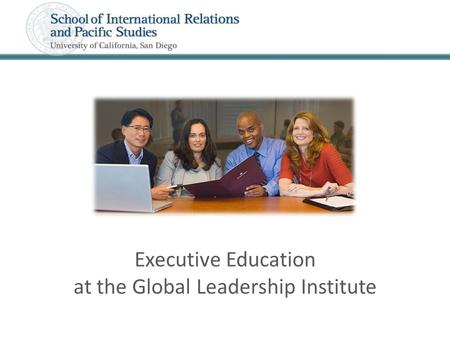 Executive Education at the Global Leadership Institute.
