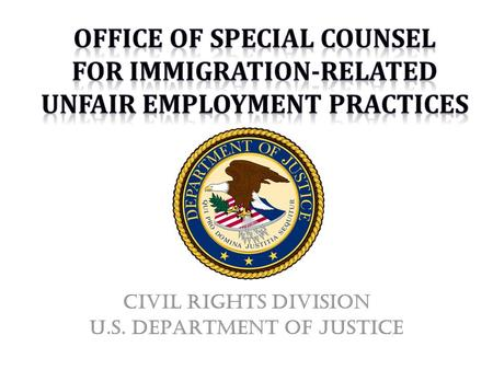 Civil Rights Division U.S. DEPARTMENT of Justice.