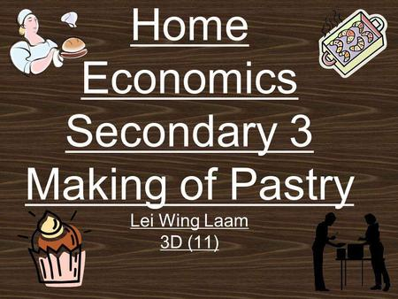 Home Economics Secondary 3 Making of Pastry Lei Wing Laam 3D (11)