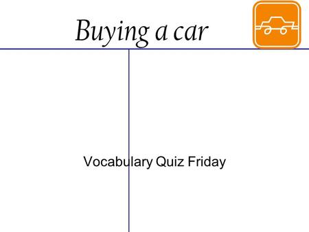 Vocabulary Quiz Friday