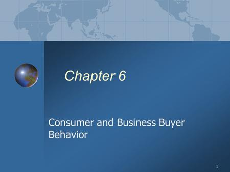 Consumer and Business Buyer Behavior