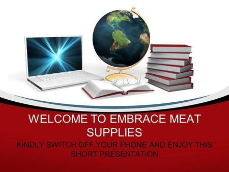 WELCOME TO EMBRACE MEAT SUPPLIES