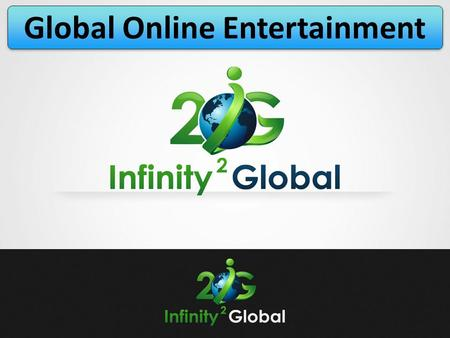 Global Online Entertainment. Company Rick Maike: President/CEO Over 25 years in the Network Marketing industry Owned companies that generated over $100.