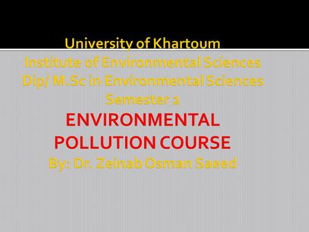 Lecture No.9 Pollution prevention (P2) describes activities that reduce the amount of pollution generated by a process, whether it is consumer consumption,