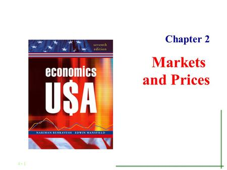 4 - 1 Chapter 1 Markets and Prices Chapter 2 4 - 2 and the Market System Capitalism.