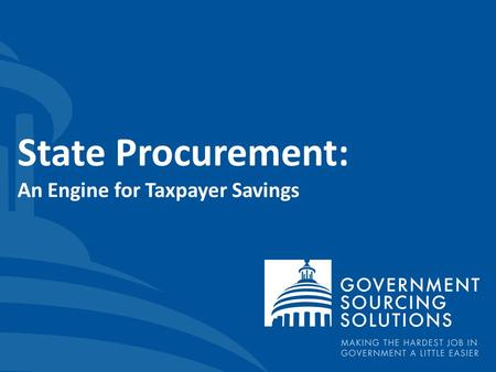 State Procurement: An Engine for Taxpayer Savings.