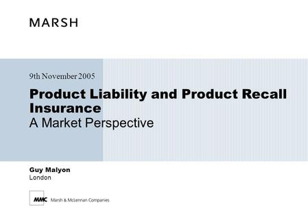 Product Liability and Product Recall Insurance A Market Perspective