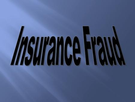 Definition of Fraud Types of Fraud How does fraud affect you? What you can do to protect yourself.