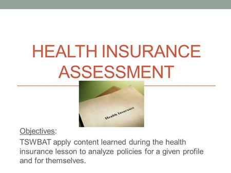 Health Insurance Assessment