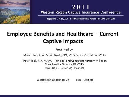 Employee Benefits and Healthcare – Current Captive Impacts