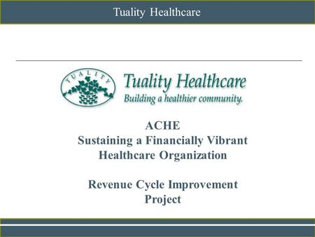 Sustaining a Financially Vibrant Healthcare Organization