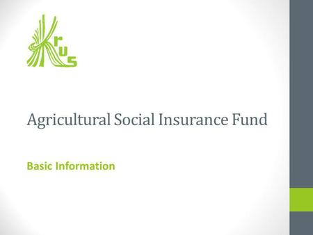 Agricultural Social Insurance Fund Basic Information.