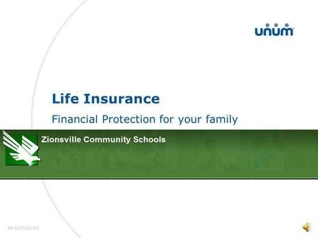 1 Life Insurance Financial Protection for your family EN-1077 (10-10)