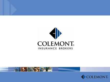 2 Who We Are Ranked among the largest specialty insurance brokers in the United States. 400 insurance professionals in 11 offices. Colemont has been independent.