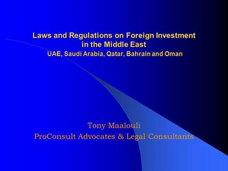 united arab emirates foreign investment regulations essay Economics essays - uae economy investment united arab emirates always enforceable due to the large foreign population the legal regulations are similar to.