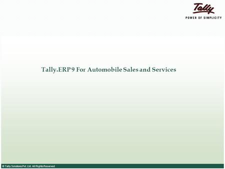 Tally.ERP 9 For Automobile Sales and Services