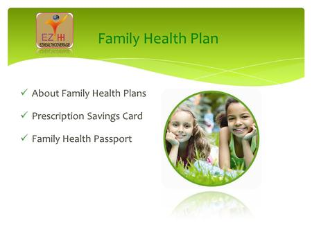 Family Health Plan About Family Health Plans Prescription Savings Card Family Health Passport.