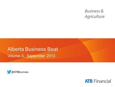1 Alberta Business Beat Volume 3, September