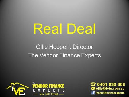 Real Deal Ollie Hooper : Director The Vendor Finance Experts.
