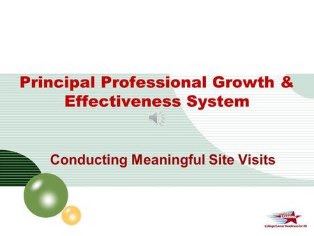 LOGO Principal Professional Growth & Effectiveness System Conducting Meaningful Site Visits.