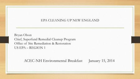 EPA CLEANING UP NEW ENGLAND