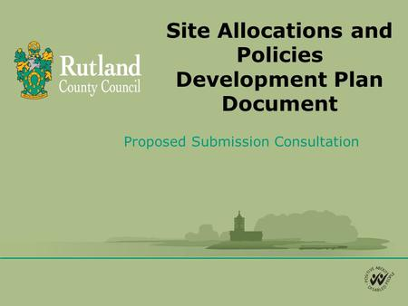 Site Allocations and Policies Development Plan Document Proposed Submission Consultation.