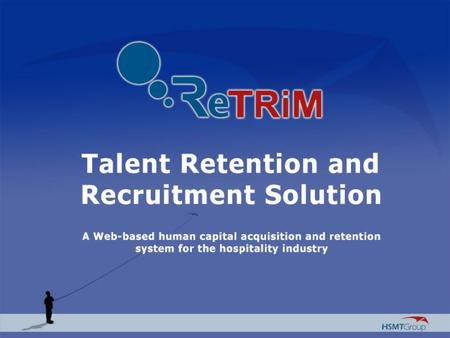 ReTRiM Recruitment & Talent Retention Management At 45.9% of all operating expenses, labor and related costs continue to represent the largest expense.