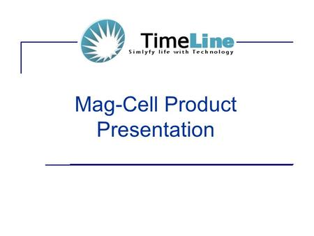 Mag-Cell Product Presentation. Introduction Using the latest technology in GPRS communication Mag-Cell is a complete live Guard Monitoring Solution Automated.