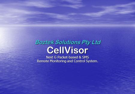 CellVisor Boztek Solutions Pty Ltd Next G Packet-based & SMS