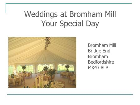 Weddings at Bromham Mill Your Special Day
