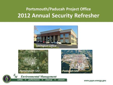 Portsmouth/Paducah Project <strong>Office</strong>