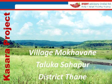 Kasara Project Village Mokhavane Taluka Sahapur District Thane.