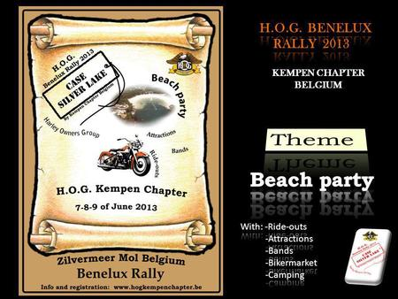 KEMPEN CHAPTER BELGIUM. H.O.G. BENELUX RALLY 2013.