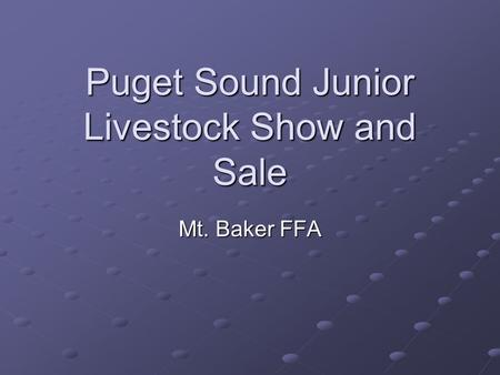 Puget Sound Junior Livestock Show and Sale