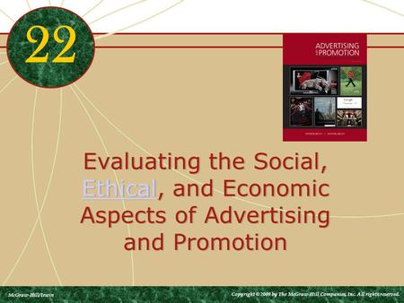 Evaluating the Social, Ethical, and Economic Aspects of Advertising and Promotion Ethical Evaluating the Social, Ethical, and Economic Aspects of Advertising.