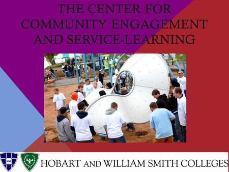 THE CENTER FOR COMMUNITY ENGAGEMENT AND SERVICE-LEARNING.