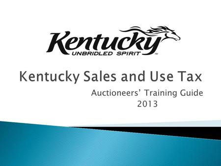 Auctioneers Training Guide 2013. Background/History General Forms Resources.