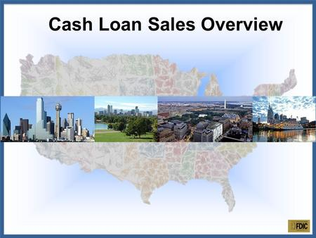 Cash Loan Sales Overview. Loans are competitively marketed and sold in the secondary market via a loan sale advisor. Loans are offered in a variety of.