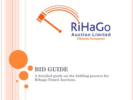 A detailed guide on the bidding process for Rihago Timed Auctions.